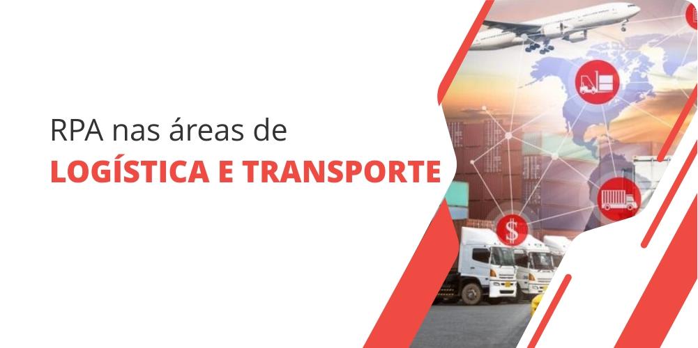 RPA nas áreas de transporte e logistica