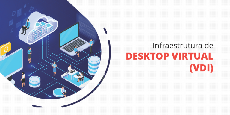 Infraestrutura de Desktop Virtual (VDI)
