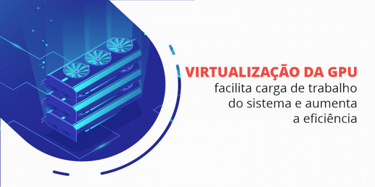 virtualização de gpu